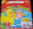 LA MARE AUX CANARDS +2ans, 2-4j