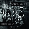 KENNY KENNY OH OH - I will not negotiate LP