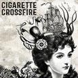 Cigarette Crossfire