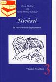 Petra Mettke, Karin Mettke-Schröder/™Gigabuch Michael 03/eBook/2014/ISBN 9783735764089