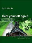 Petra Mettke/Heal yourself again/Songbook aus der ™Gigabuch Bibliothek von 1994/eBook ISBN 9783734713002