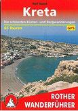 Kreta Die schönsten Küsten- und Bergwanderungen. 65 Touren. Mit GPS-Tracks (Rother