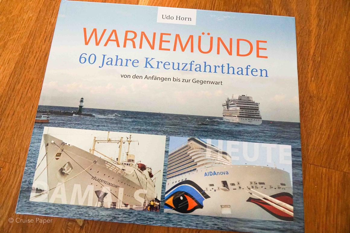 WARNEMÜNDE - 60 Jahre Kreuzfahrthafen - Von den Anfängen bis zur Gegenwart