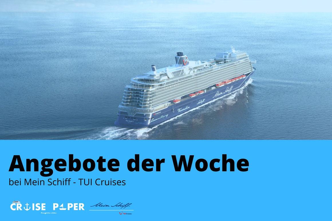 Mein Schiff TUI Cruises Angebote der Woche