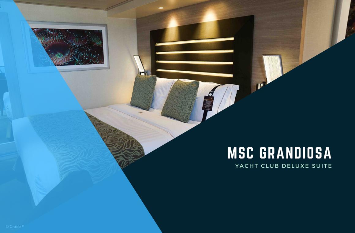 MSC Grandiosa Yacht Club Deluxe Suite