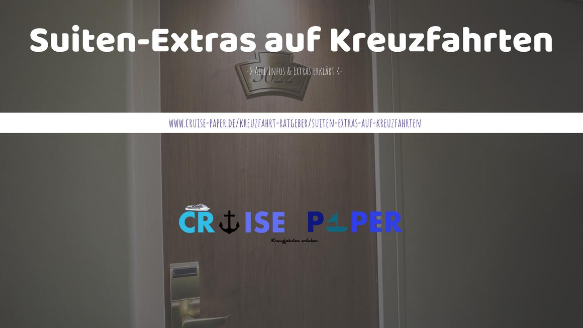 Suiten-Extras auf Kreuzfahrtschiffen