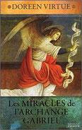Les miracles de l'archange Gabriel, Pierres de Lumière, tarots, lithothérpie, bien-être, ésotérisme