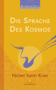 Mystische Texte Band 3 - Die Sprache des Kosmos von Hazrat Inayat Khan