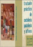 Tratado práctico de coctelería, pasteleria y afines