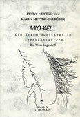 Petra Mettke, Karin Mettke-Schröder/Gigabuch Michael 9/ ISBN 3-932289-13-7/2001