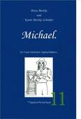 Petra Mettke, Karin Mettke-Schröder/Gigabuch Michael 11/2013/ISBN 978-3732284122