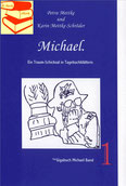 Petra Mettke, Karin Mettke-Schröder/™Gigabuch Michael 01/2014/eBook/ISBN 978-3-735764-04-1