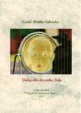 Karin Mettke-Schröder/Dialog über die wahre Liebe, Essay aus dem ™Gigabuch Universum 2/2013/Coverentwurf