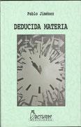 DEDUCIDA MATERIA                     Beturia Ediciones