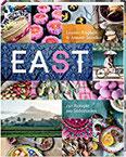 Eat East 130 Rezepte aus Südostasien