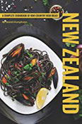 New Zealand Recipes A Complete Cookbook of Kiwi Country Dish Ideas!