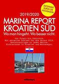 Marina Report Kroatien Süd. Wo man hingeht. Wo besser nicht. Von Trogir bis Dubrovnik (Marina Report Wo man