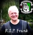 In Loving Memory Frank *14.06.1965     †07.11.2020