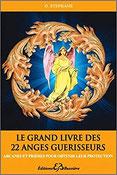 Le grand livre des 22 anges guérisseurs, Pierres de Lumière, tarots, lithothérpie, bien-être, ésotérisme