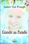 Grandir au Paradis, Pierres de Lumière, tarots, lithothérpie, bien-être, ésotérisme