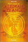 Guide pratique des talismans des 72 anges, Pierres de Lumière, tarots, lithothérpie, bien-être, ésotérisme