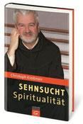 Buch Sehnsucht Spiritualität - P. Christoph Kreitmeir