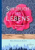 Sufibuch des Lebens von Neil Douglas-Klotz - Verlag Heilbronn, der Sufiverlag