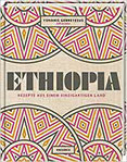 Ethiopia Rezepte aus einem einzigartigen Land. Afrikanisch kochen. Die äthiopische Küche