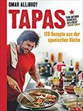 Tapas Rezepte für eine reich gedeckte Tafel 120 Rezepte aus der spanischen Küche. Snacks, Fingerfood, spanische Antipasti, kleine und größere Gerichte für den perfekten Abend. So schmeckt