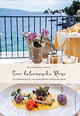 Eine kulinarische Reise Die Kvarner Bucht, das benachbarte Istrien und mehr