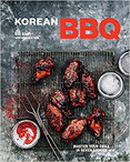 Korean BBQ Master Your Grill in Seven Sauces [A Cookbook]