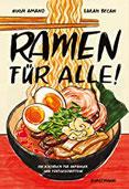 Ramen für alle! Ein Kochbuch für Anfänger und Fortgeschrittene