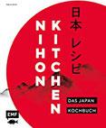 Nihon Kitchen - Das Japan-Kochbuch Über 80 authentische Rezepte von Ramen über Sushi bis Tempura einfach zu Hause zubereiten - mit Reisereportagen und stimmungsvollen Impressionen