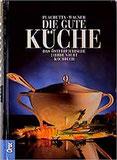 Die gute Küche Das österreichische Standardkochbuch Das österreichische Jahrhundertkochbuch