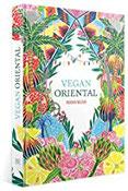 Vegan Oriental sinnliche, orientalische Küche