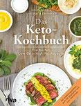 Das Keto-Kochbuch Die besten Low-Carb High-Fat-Rezepte