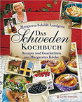 Das Schweden-Kochbuch Rezepte und Geschichten aus Margaretas Küche