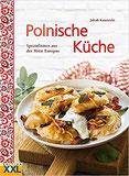 Polnische Küche Spezialitäten aus der Mitte Europas