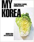 My Korea Traditional Flavors, Modern Recipes