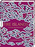 Fire Islands Rezepte aus Indonesien. Das Indonesien-Kochbuch