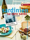 Sardinien – su coro sardu Genussreise und Rezepte (Genussreise & Rezepte)