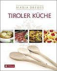 Tiroler Küche Das Standardkochbuch der Tiroler Küche mit 485 Rezepten und einer kleinen Kulturgeschichte der Tiroler Küche von Otto Kostenzer Mit ... der Tiroler Küche von Otto Kostenzer