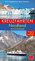 Kreuzfahrten Nordland Mit Grönland. Mit Tipps für Rad- und Wandertouren