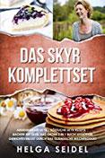 Das Skyr Komplettset Abnehmen mit Skyr Köstliche Skyr Rezepte Backen mit Skyr. Das große 3 in 1 Buch! Effektiver Gewichtsverlust