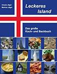 Leckeres Island Das große Koch- und Backbuch