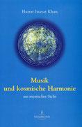Musik und kosmische Harmonie von Hazrat Inayat Khan - Verlag Heilbronn, der Sufiverlag