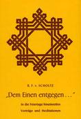 Dem Einen entgegen von Scholtz-Wiesner - Verlag Heilbronn, der Sufiverlag