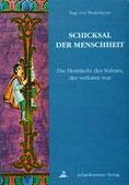 Schicksal der Menschheit von Inge von Wedemeyer - Verlag Heilbronn, der Sufiverlag