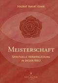 Meisterschaft von Hazrat Inayat Khan - Verlag Heilbronn, der Sufiverlag