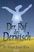 Der Ruf des Derwisch von Pir Vilayat Inayat Khan - Verlag Heilbronn, der Sufiverlag